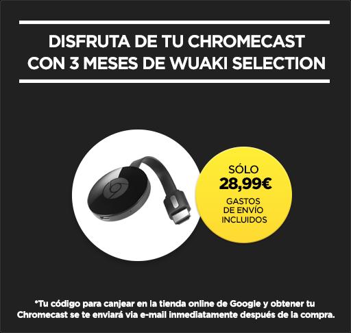Wuaki + Chromecast