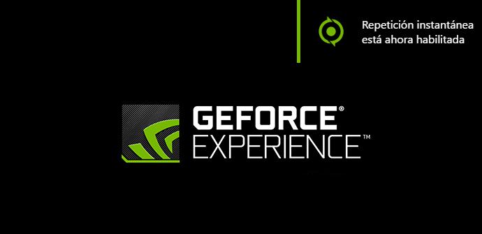Nvidia GeForce Experience - Repetición instantánea