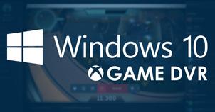 Game DVR Windows 10