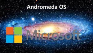 Qué es Andromeda OS y por qué es tan importante para el futuro de Microsoft