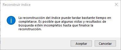 Confirmar reconstrucción base de datos indización Windows 10