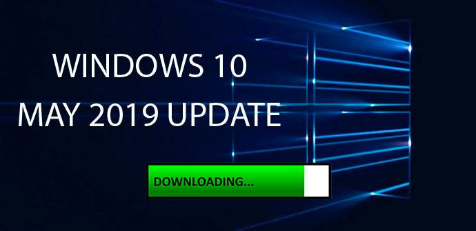 Descargando Windows 10 May 2019 Update