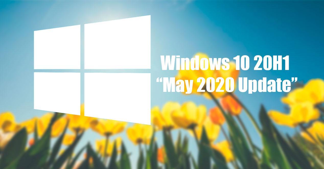 Windows 10 May 2020 UpdateWindows 10 May 2020 Update