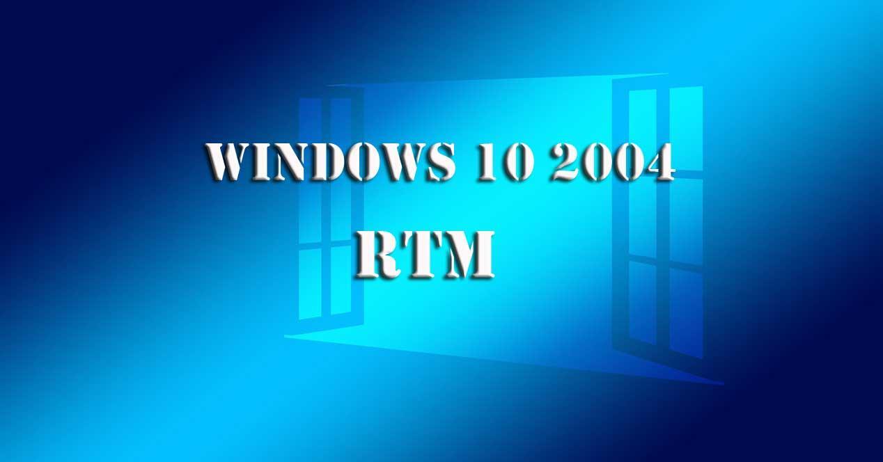 Windows 10 2004 RTM