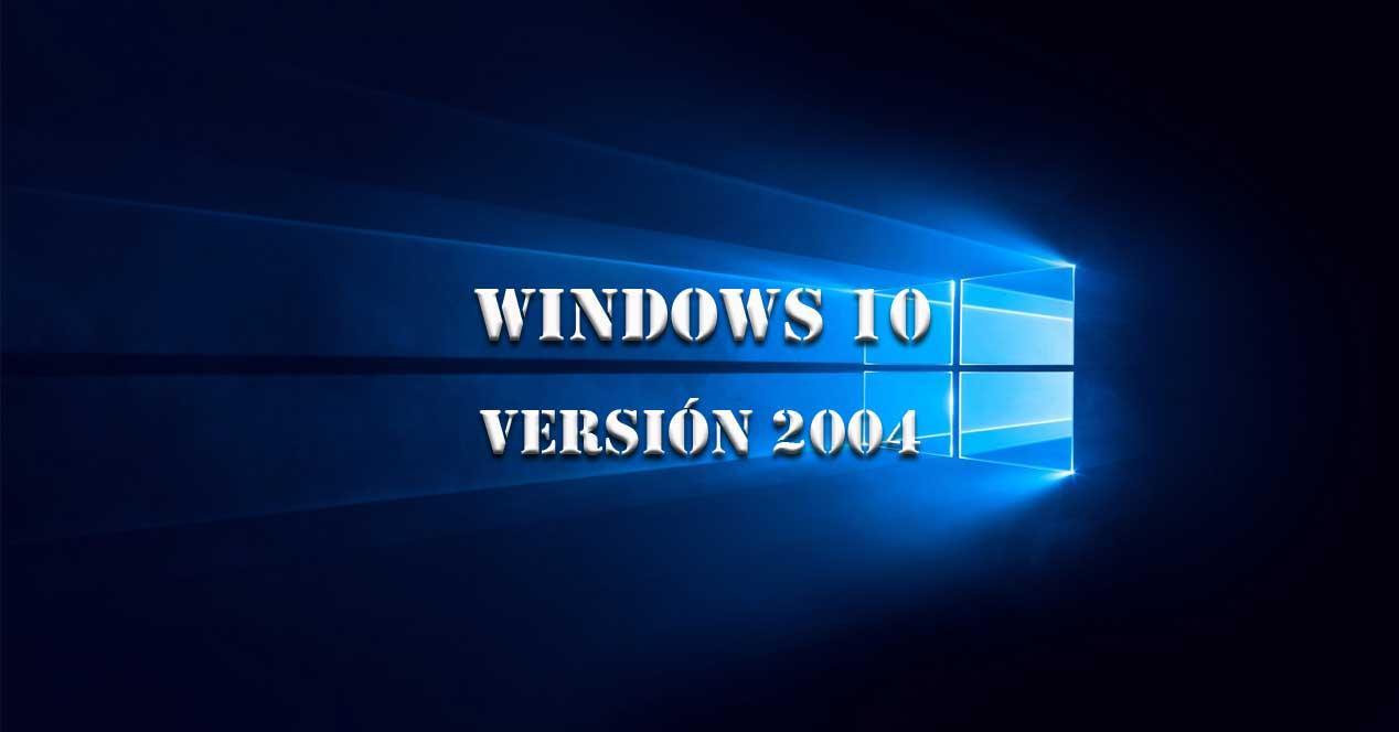 W10 versión 2004